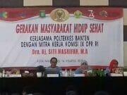 Komisi IX DPR RI Dan Kemenkes RI Gandeng POLTEKKES Banten Gelar Gerakan Masyarakat Hidup Sehat