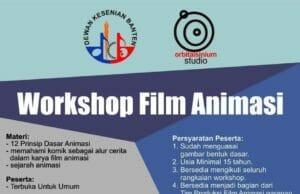 Ayo! Ikuti Workshop Film Animasi Bersama Dewan Kesenian Banten Banten