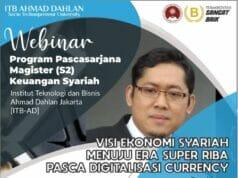 Gelar Webinar, ITB Ahmad Dahlan Khawatirkan Munculnya Era Super Riba Pasca Digitalisasi Currency