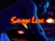 Lirik Lagu Savage Love