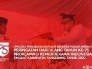 Pandemi Covid-19, Upacara HUT RI ke-75 di Pemkab Tangerang Berlangsung Khidmat