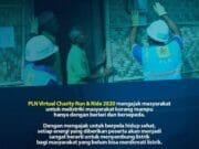 Virtual Charity Run and Ride, PLN Bantu Sambung Listrik Warga Tidak Mampu