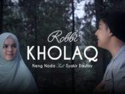 Lirik Robbi Kholaq Thoha Minnur