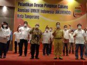 Asosiasi UMKM Kota Tangerang Dilantik, Wali Kota Berharap Jadi Wadah Berbagi