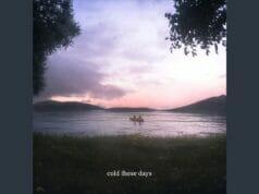 Lirik Lagu Cold These Days