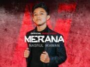 Lirik Lagu Merana Nasrul Ikhwan