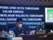 Paripurna, Ini Penjelasan Wali Kota Tentang 2 Raperda Kota Tangerang